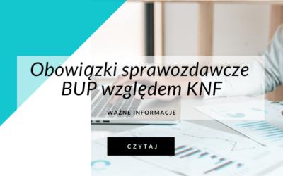 Obowiązki sprawozdawcze BUP względem KNF